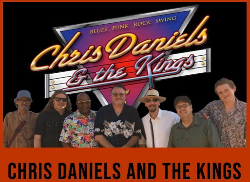 CONCERT by Chris Daniels & the KINGS - back by popular demand! @ Theatre of Dreams