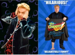 The Chipper Lowell Experience - where comedy & magic collide! @ Theatre of Dreams Arts & Event Center